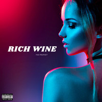 The Prophet - Rich Wine (Explicit)