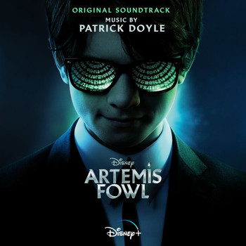 Patrick Doyle - Artemis Fowl (Original Soundtrack)