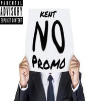Kent - No promo (Explicit)