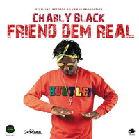 Charly Black - Friend Dem Real
