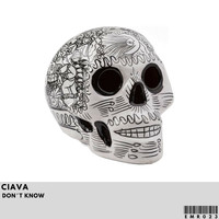 Ciava - Don't Know