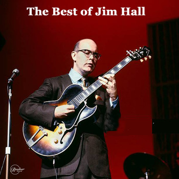Jim Hall - The Best of Jim Hall