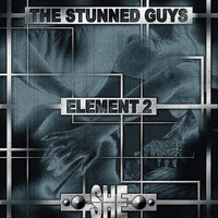 The Stunned Guys - Element 2 (Explicit)