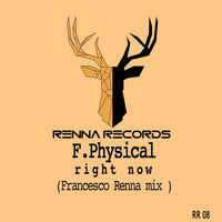F. Physical - Right Now