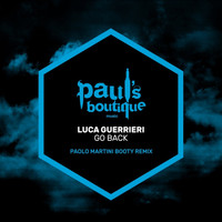 Luca Guerrieri - Go Back (Paolo Martini Booty Remix)
