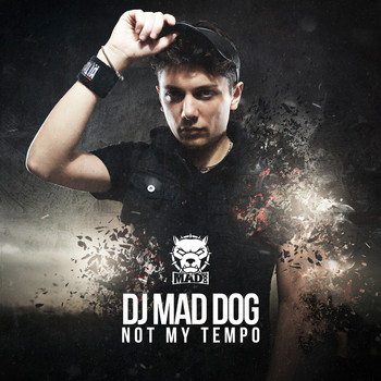 DJ MAD DOG - Not my tempo (Explicit)