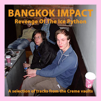 Bangkok Impact - Revenge of the Ice Python (Explicit)