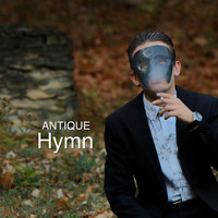 Antique - Hymn (Extended Mix) (Extended Mix [Explicit])