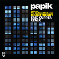 Papik - Touch the Sky (Eric Kupper Remix)