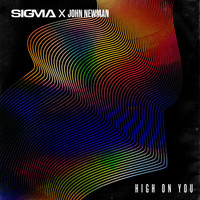 Sigma - High On You