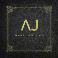 Aj Brown - Where Love Lives