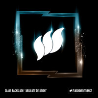 Claus Backslash - Absolute Delusion