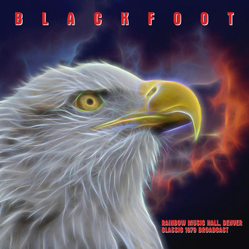 Blackfoot - Rainbow Music Hall, Denver (Classic 1979 LIVE Broadcast)