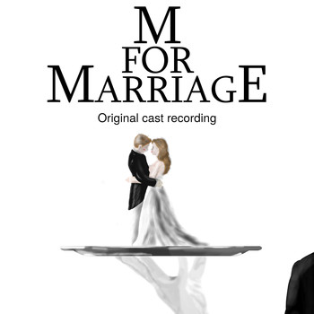 Various Artists - M for Marriage (Original Cast Recording)