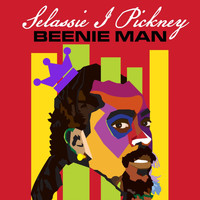 Beenie Man - Selassie I Pickney