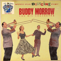 Buddy Morrow - Music for Dancing Feet