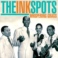 THE INK SPOTS - Whispering Grass