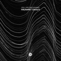Fellipe Beckman - Trumpet Crazy