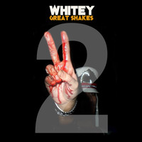 Whitey - GREAT SHAKES, Vol.  2 (REMASTERED EDITION)