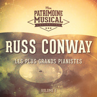 Russ Conway - Les Plus Grands Pianistes: Russ Conway, Vol. 1