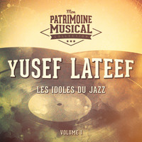 Yusef Lateef - Les Idoles Du Jazz: Yusef Lateef, Vol. 1
