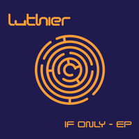 Luthier - If Only