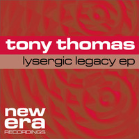 Tony Thomas - Lysergic Legacy EP