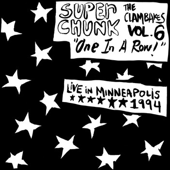 Superchunk - Clambakes Vol. 6: One in a Row - Live in Minneapolis 1994