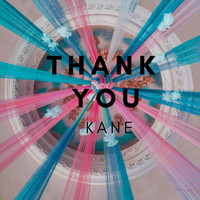 Kane - Thank You