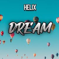 Helix - Dream (Explicit)