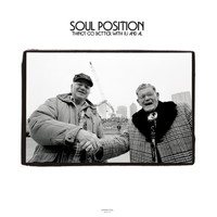 Soul Position - Things Go Better With Rj And Al (Explicit)