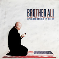 Brother Ali - Mourning In America And Dreaming In Color (Instrumental Version)