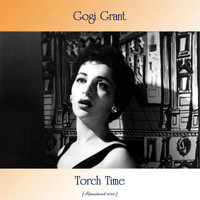 Gogi Grant - Torch Time (Remastered 2020)