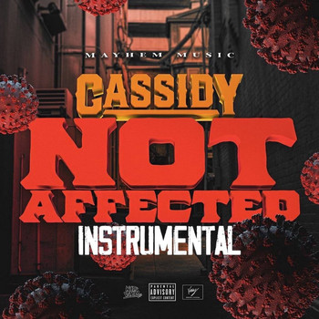 Cassidy - Not Affected Instrumental
