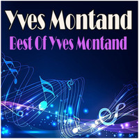 Yves Montand - Best Of Yves Montand