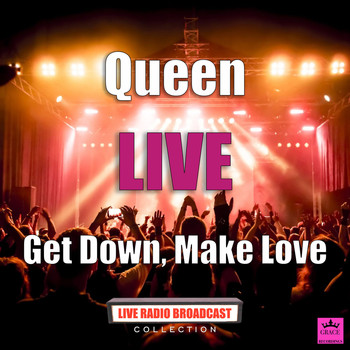 Queen - Get Down, Make Love (Live)