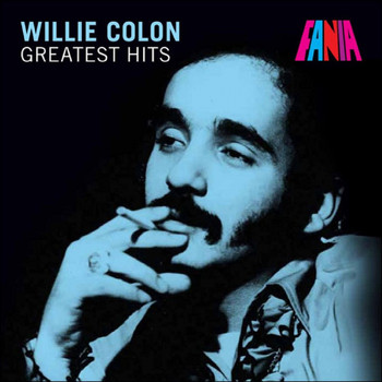 Willie Colon - Greatest Hits