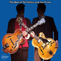 Tal Farlow - The Best of Tal Farlow and Joe Puma