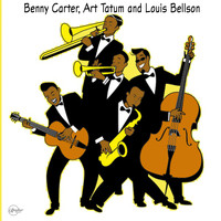 Benny Carter - Benny Carter, Art Tatum and Louis Bellson