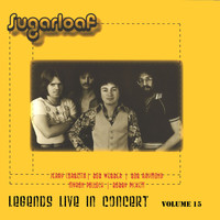 Sugarloaf - Legends Live in Concert (Live in Denver, CO, January 15, 1975)