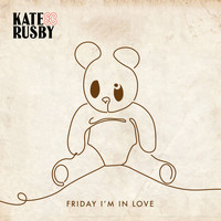 Kate Rusby - Friday I'm in Love