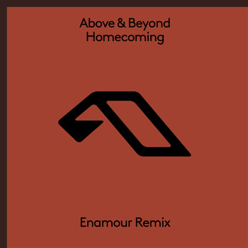 Above & Beyond - Homecoming (Enamour Remix)