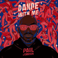 Paul Johnson - Dance With Me