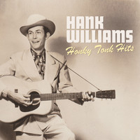 Hank Williams - Honky Tonk Hits