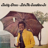 Buddy Greco - Let the Sunshine In