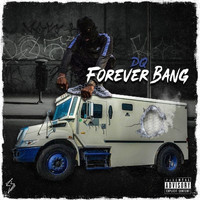 DQ - Forever Bang (Explicit)