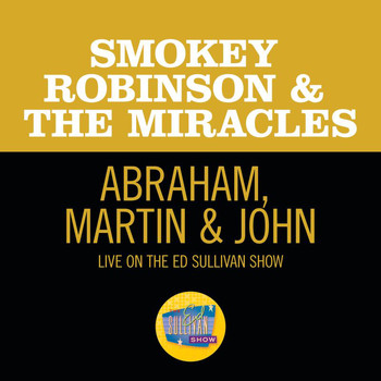 Smokey Robinson & The Miracles - Abraham, Martin & John (Live On The Ed Sullivan Show, June 1, 1969)