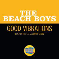 The Beach Boys - Good Vibrations (Live On The Ed Sullivan Show, October 13, 1968)