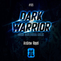 Andrew Rayel - Dark Warrior (Chris Schweizer Remix)