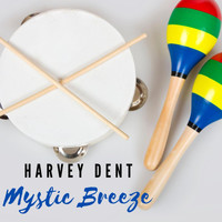 Harvey - Mystic Breeze